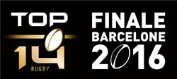 Top 14 - Finale Barcelone 2016