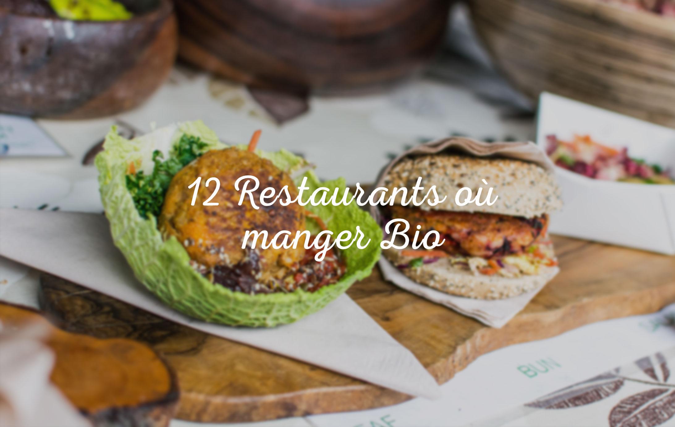 12 restaurants où manger bio, local